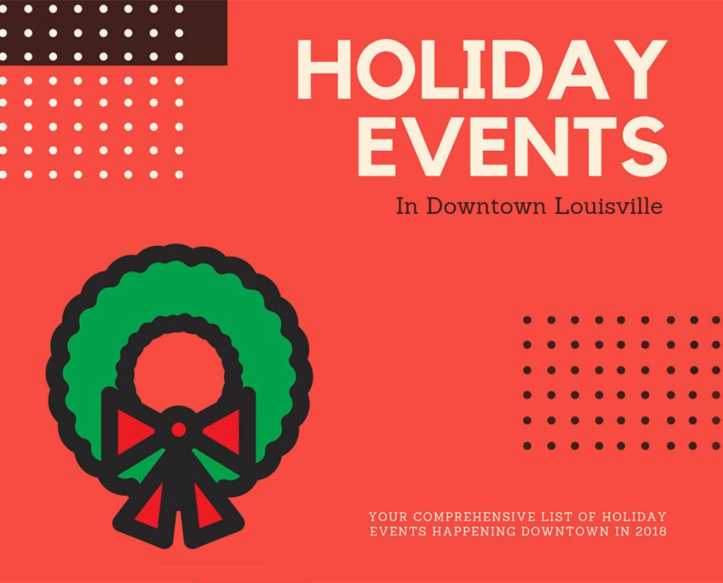 Holiday List of Events in Downtown Louisville 2018 image